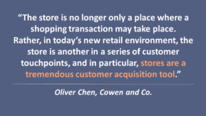 Stores are a Customer Acquisition Tool - Oliver Chen - Cowen and Co
